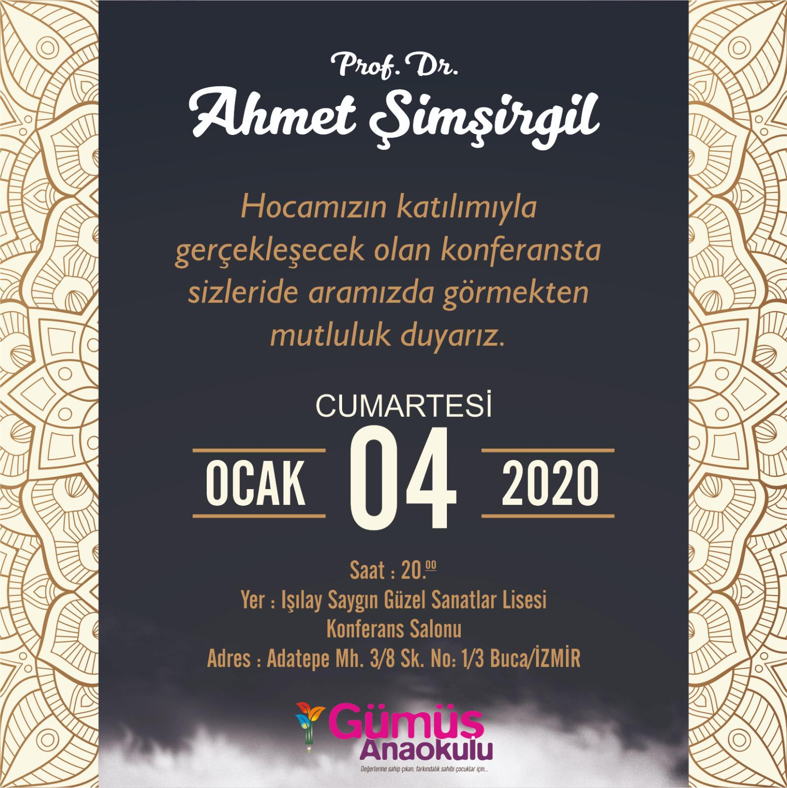 ahmet simsirgil - Prof. Dr. Ahmet Şimşirgil Konferansı