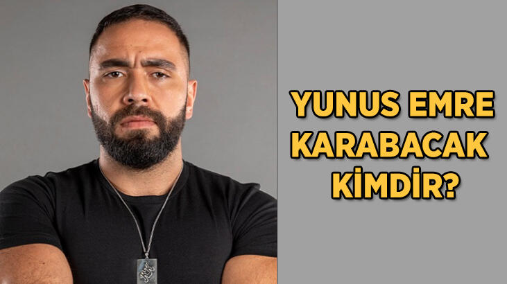 Yunus Emre Karabacak kimdir, kaç yaşında? Survivor Yunus Emre Karabacak'ın babası kim?